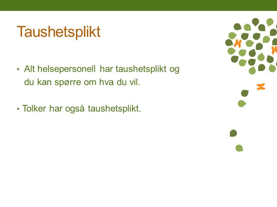 Mer informasjon om seksualitet og seksuell helse Les brosjyren «Sex i Norge» og se www.klaraklok.no www.amathea.no www.sexogsamfunn.no