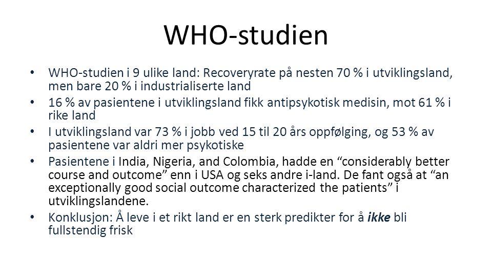 WHO-studien i 9 ulike land: Recoveryrate på nesten 70 % i utviklingsland, men bare 20 % i industrialiserte land 16 % av pasientene i utviklingsland fi