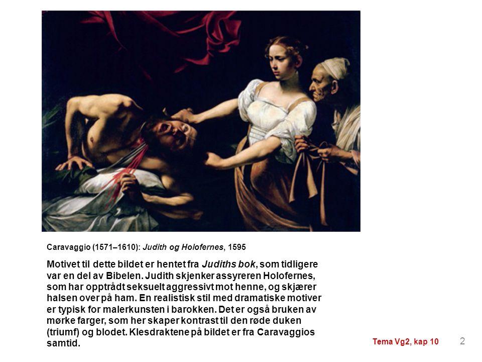 Motivet til dette bildet er hentet fra Judiths bok, som tidligere var en del av Bibelen. Judith skjenker assyreren Holofernes, som har opptrådt seksue
