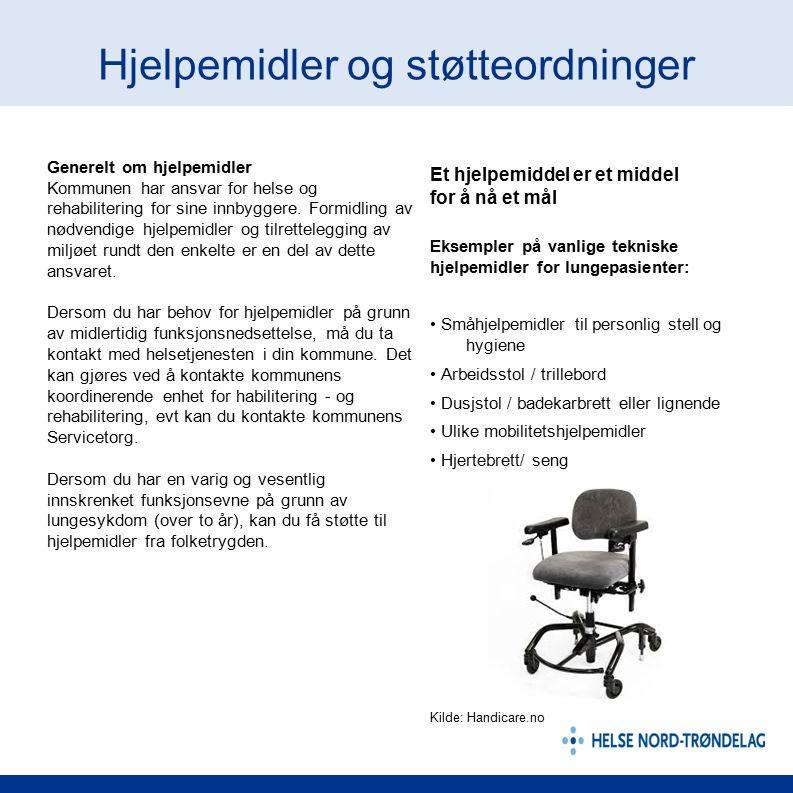 Hjelpemidler og støtteordninger Generelt om hjelpemidler Kommunen har ansvar for helse og rehabilitering for sine innbyggere. Formidling av nødvendige