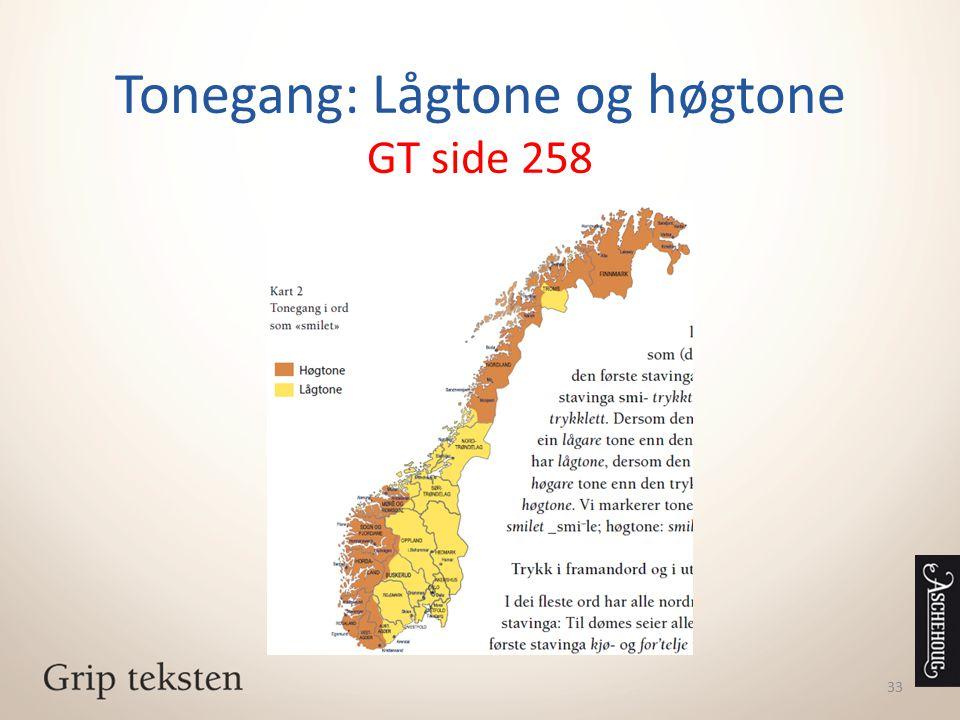 Tonegang: Lågtone og høgtone GT side 258 33