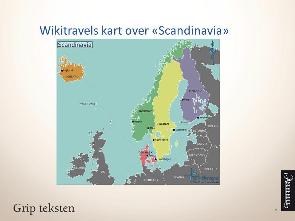 Store Norske Leksikon om Skandinavia Skandinavia, region som omfatter landene Danmark, Norge og Sverige.