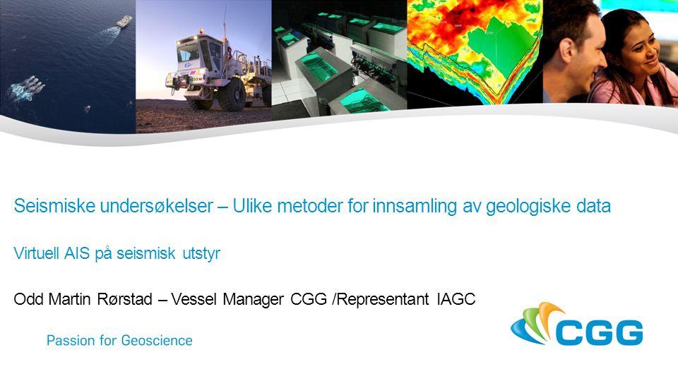Innhold  Typer : –2D seismikk –3D /4D seismikk –Havbunnskabel (OBC) –Sjøbunnsnoder –Elektromagnetiske bølger –Gravitasjonsdata –Magnetiske data –Virtuelle posisjonsangivelser på seismisk utstyr 2 Olje og fisk 2015 - O.M.