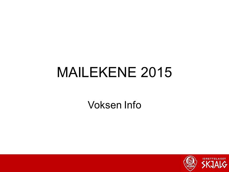 MAILEKENE 2015 Voksen Info