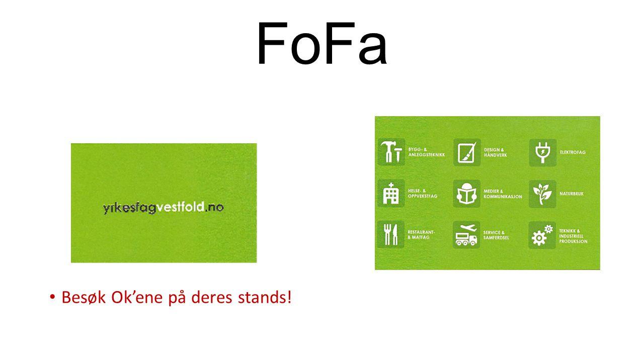 FoFa Besøk Ok'ene på deres stands!