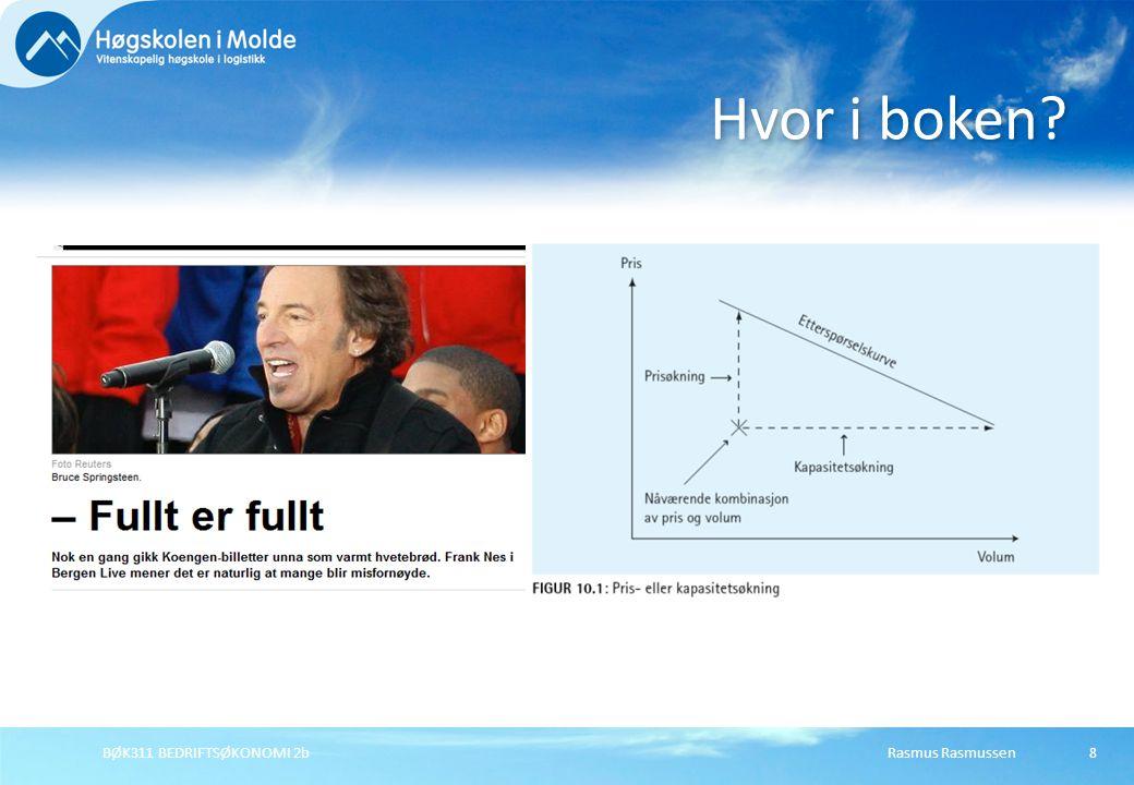 Rasmus RasmussenBØK311 BEDRIFTSØKONOMI 2b9 Vurder viktighet.