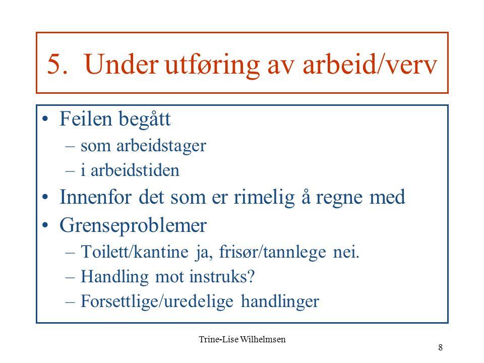 Trine-Lise Wilhelmsen 8 5.