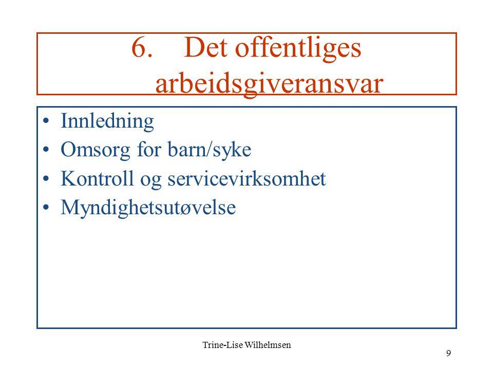 Trine-Lise Wilhelmsen 9 6.