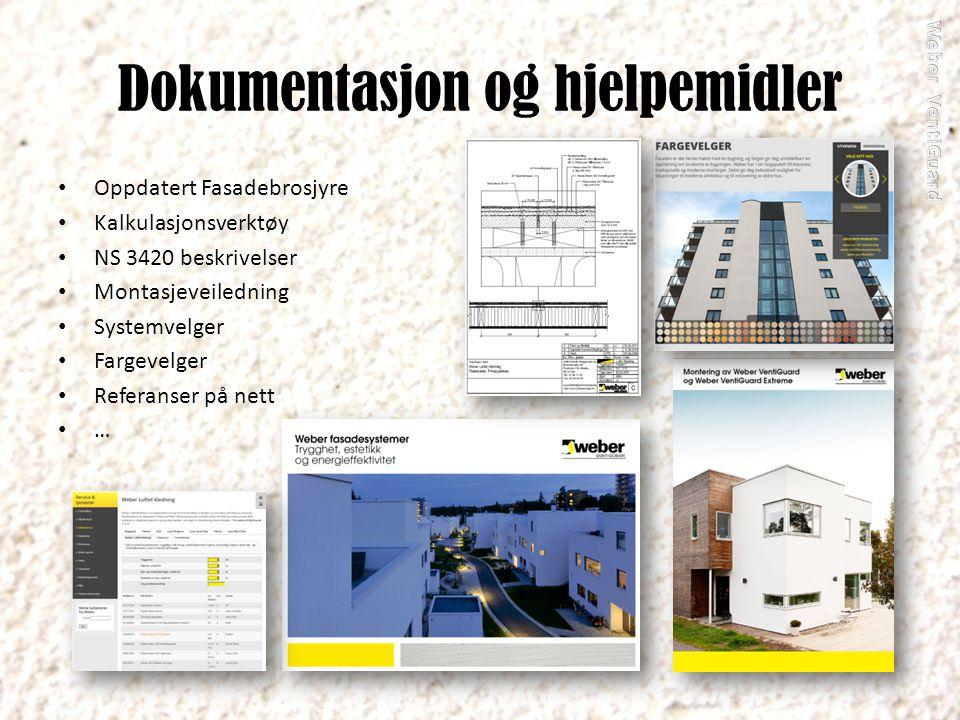 Dokumentasjon og hjelpemidler Oppdatert Fasadebrosjyre Kalkulasjonsverktøy NS 3420 beskrivelser Montasjeveiledning Systemvelger Fargevelger Referanser