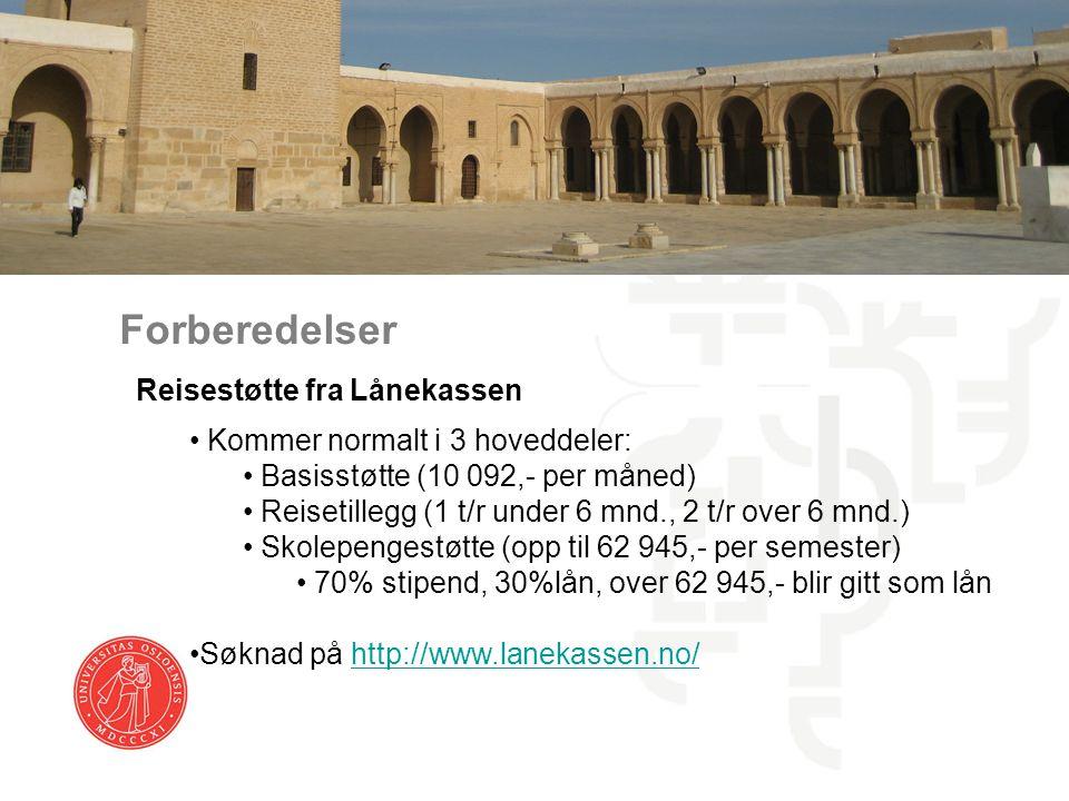Forberedelser Reisestøtte fra Lånekassen Kommer normalt i 3 hoveddeler: Basisstøtte (10 092,- per måned) Reisetillegg (1 t/r under 6 mnd., 2 t/r over