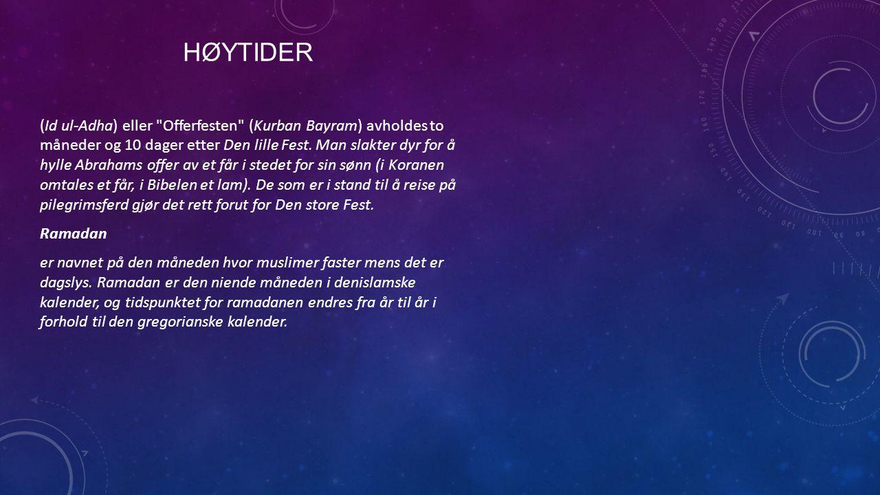 HØYTIDER (Id ul-Adha) eller