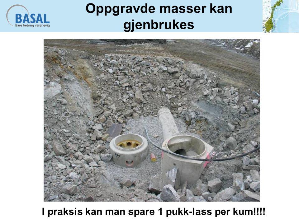 Oppgravde masser kan gjenbrukes I praksis kan man spare 1 pukk-lass per kum!!!!
