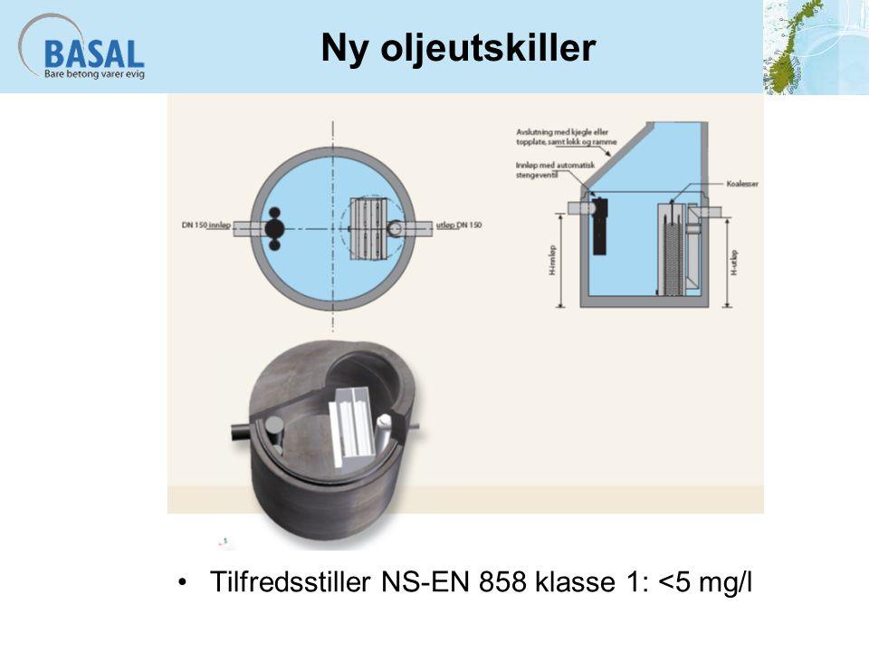 Ny oljeutskiller Tilfredsstiller NS-EN 858 klasse 1: <5 mg/l