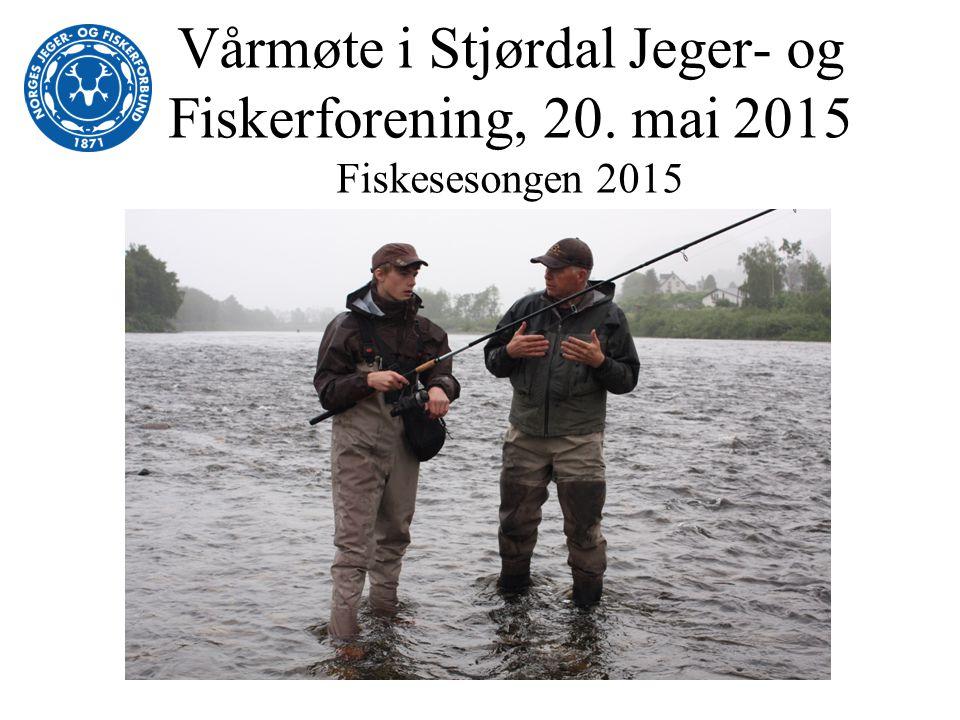 Vårmøte i Stjørdal Jeger- og Fiskerforening, 20. mai 2015 Fiskesesongen 2015
