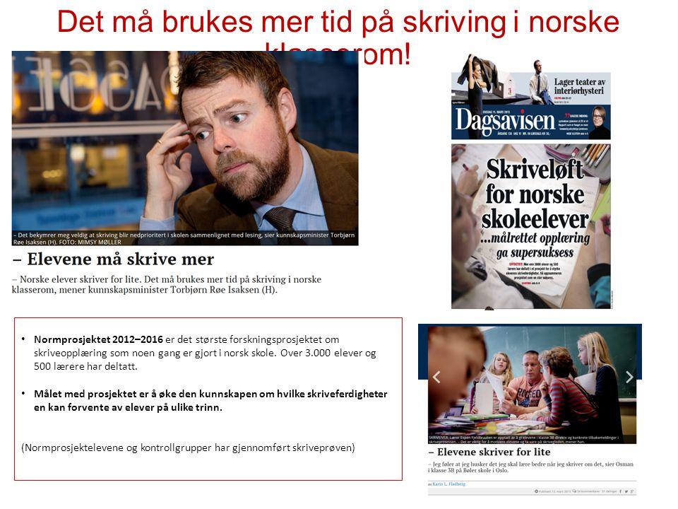 Det må brukes mer tid på skriving i norske klasserom! Normprosjektet 2012–2016 er det største forskningsprosjektet om skriveopplæring som noen gang er