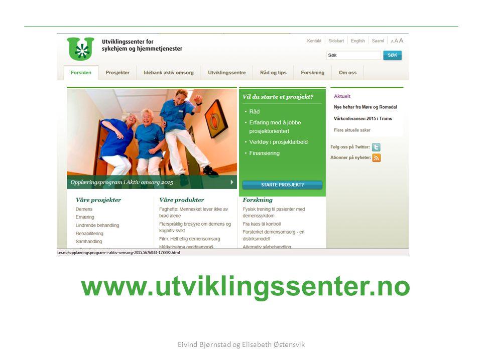 www.utviklingssenter.no Eivind Bjørnstad og Elisabeth Østensvik