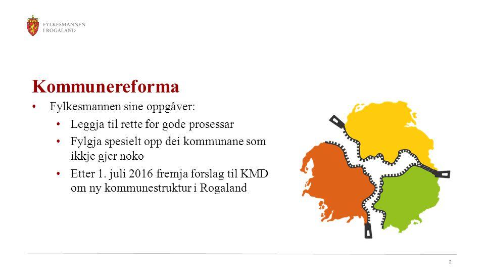13 Aktuelle adresser kommunereform.no fylkesmannen.no/Rogaland/Kommunal- styring/Kommunereforma distriktssenteret.no