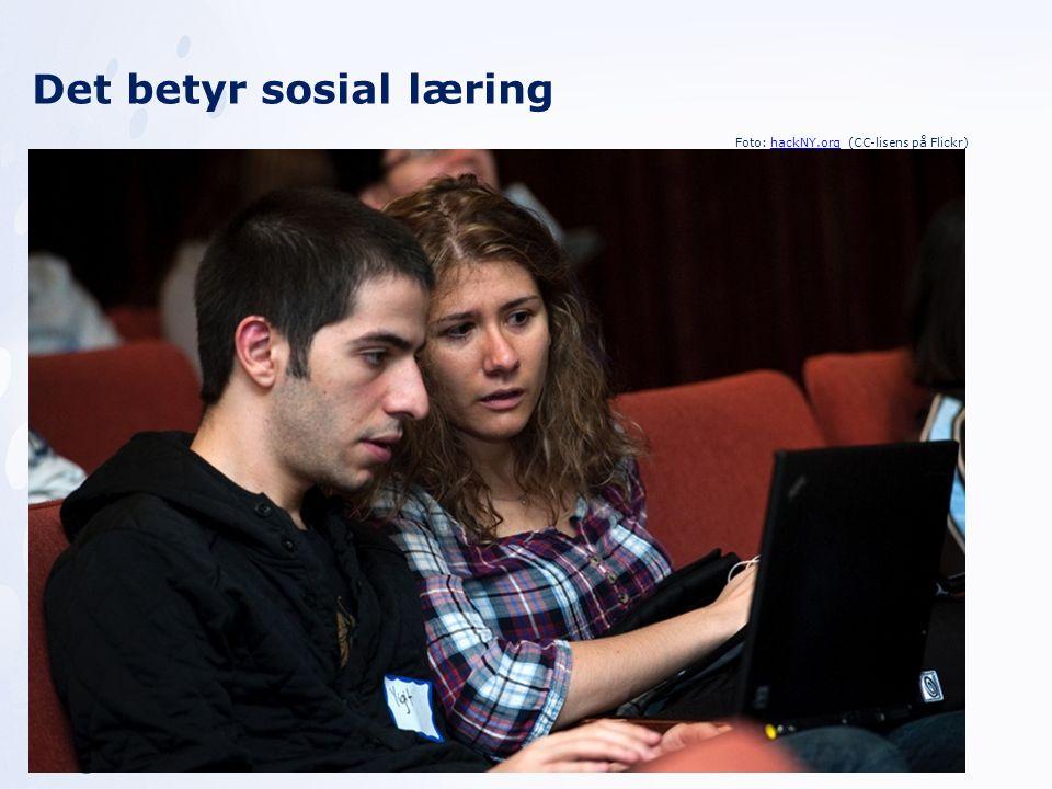 Det betyr sosial læring Foto: hackNY.org (CC-lisens på Flickr)hackNY.org