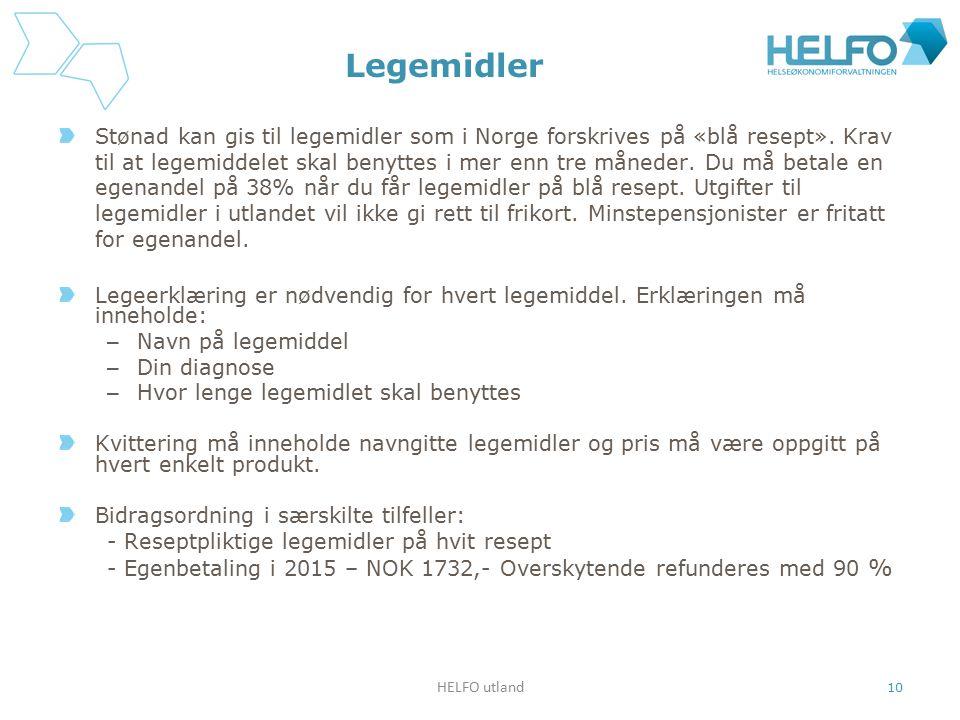 Legemidler Stønad kan gis til legemidler som i Norge forskrives på «blå resept». Krav til at legemiddelet skal benyttes i mer enn tre måneder. Du må b