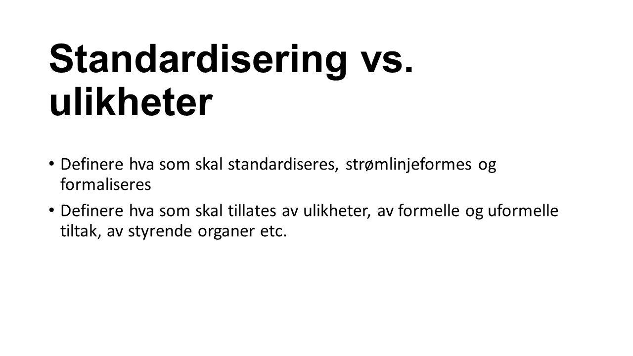 Standardisering vs.