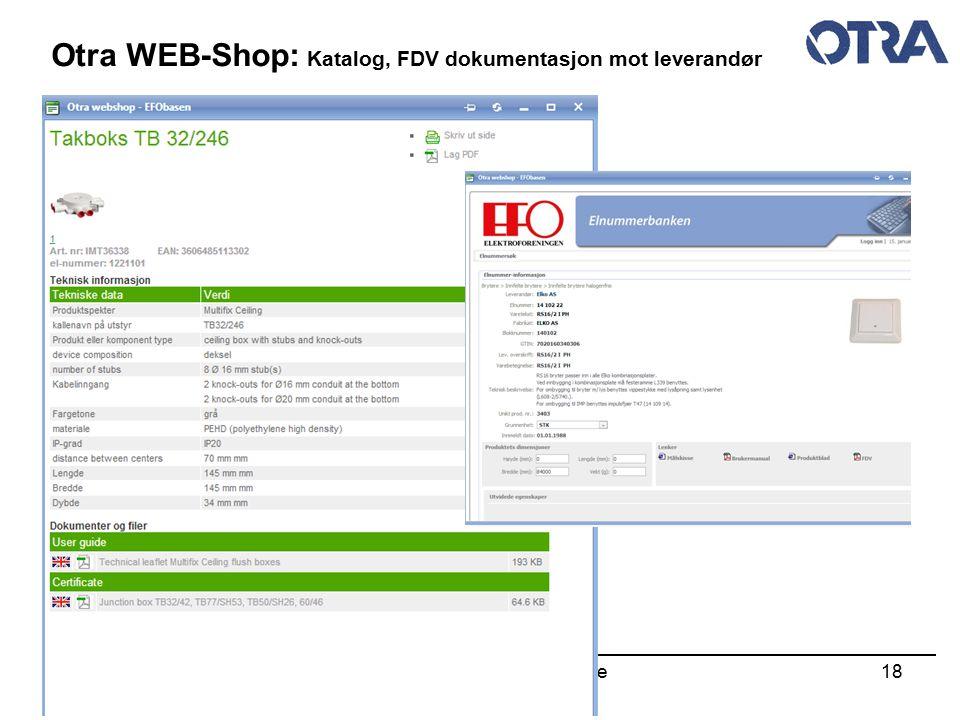 Otra Web-Shop - Quick Guide18 Otra WEB-Shop: Katalog, FDV dokumentasjon mot leverandør