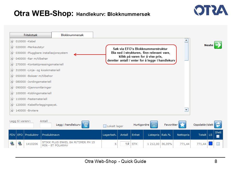 Otra Web-Shop - Quick Guide19 Otra WEB-Shop: Nedlasting av pris / rabatt Merk av formatet du ønsker og last ned, evnt.