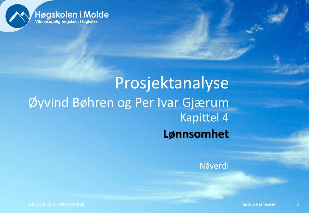 Rasmus RasmussenBØK311 BEDRIFTSØKONOMI 2b42 Annuitetsmetoden Samme kapitalkostnad Samme tidshorisont Individuell nåverdi