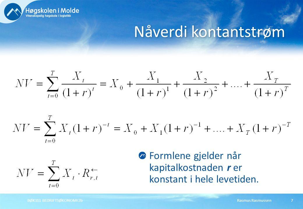 Rasmus RasmussenBØK311 BEDRIFTSØKONOMI 2b18 Finansieringsprosjekt Internrente (4,8%) NV = 0 Sum kontantstrøm = sum rente & gebyrer for finansieringsprosjekter