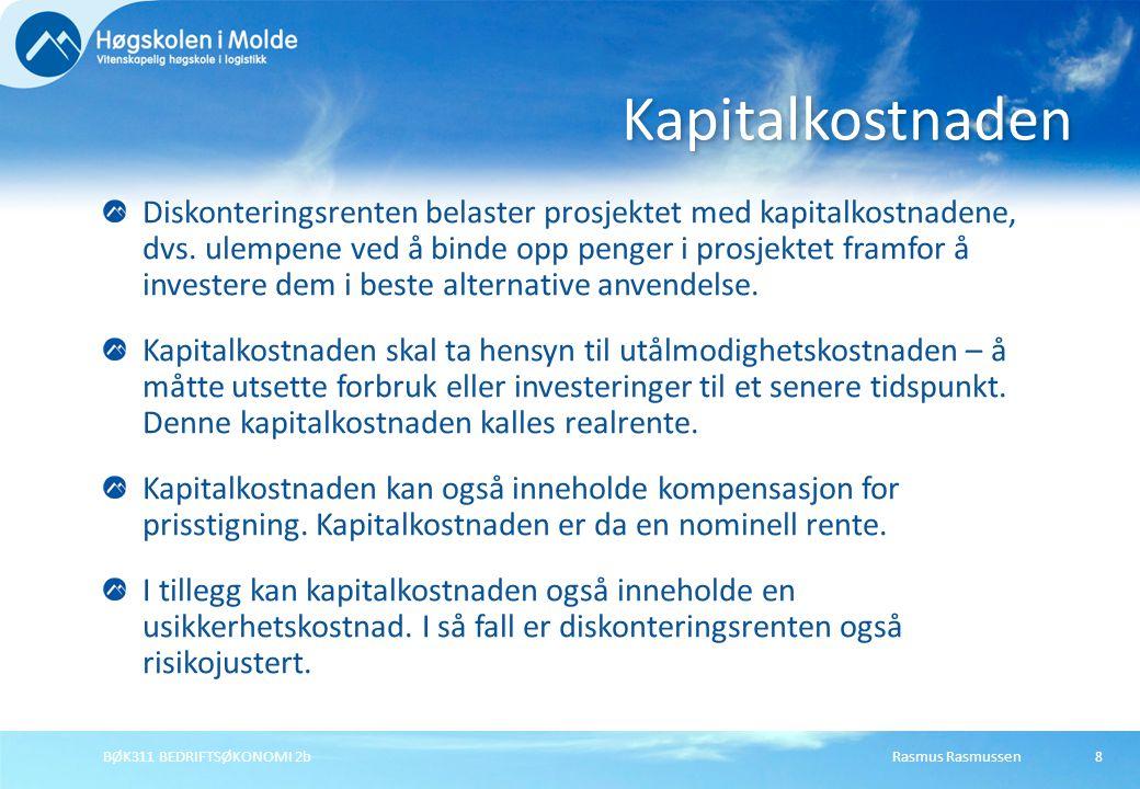 Rasmus RasmussenBØK311 BEDRIFTSØKONOMI 2b29 Investerings- og finansieringsprosjekt Renten på lånet er konstant Kapitalkostnaden varieres For låntager er kapitalkostnaden renten på alternative lån – jo dyrere andre lå er dess gunstigere blir dette lånet.