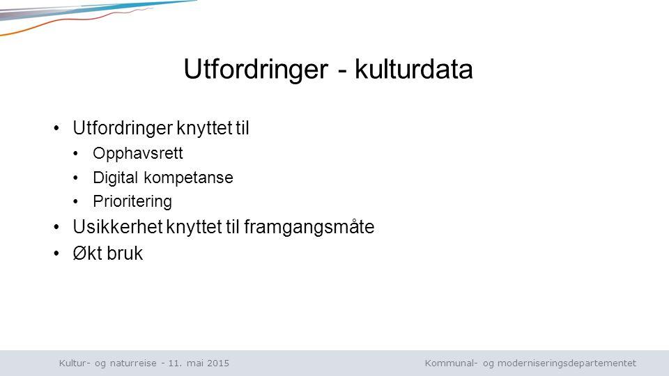 Kommunal- og moderniseringsdepartementet Norsk mal: Tekst uten kulepunkt Kultur- og naturreise - 11.