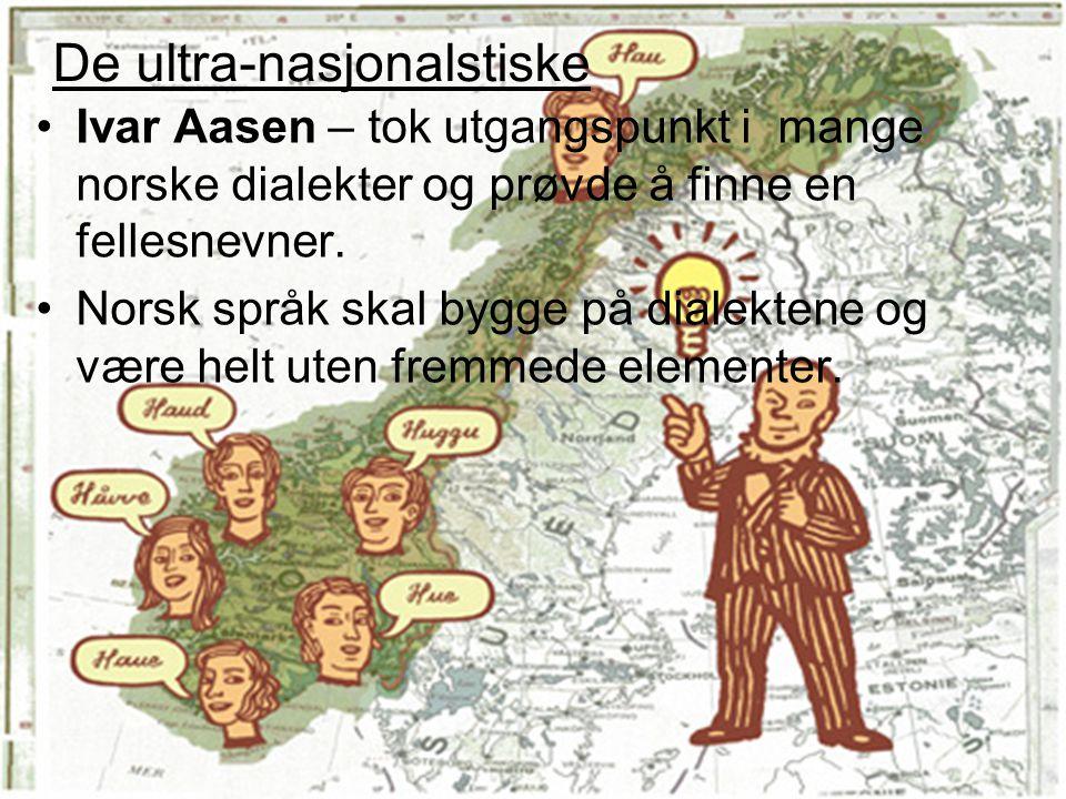 Ivar Aasen – tok utgangspunkt i mange norske dialekter og prøvde å finne en fellesnevner. Norsk språk skal bygge på dialektene og være helt uten fremm