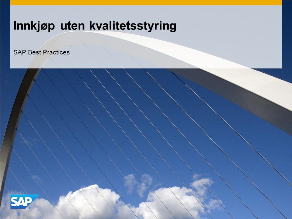 Innkjøp uten kvalitetsstyring SAP Best Practices