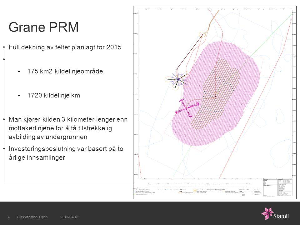 Grane PRM Full dekning av feltet planlagt for 2015 -175 km2 kildelinjeområde -1720 kildelinje km Man kjører kilden 3 kilometer lenger enn mottakerlinjene for å få tilstrekkelig avbilding av undergrunnen Investeringsbeslutning var basert på to årlige innsamlinger 2015-04-166Classification: Open