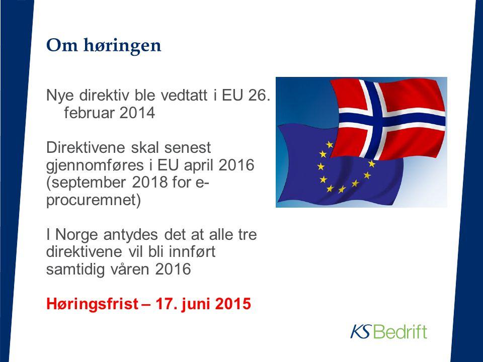Om høringen Nye direktiv ble vedtatt i EU 26.