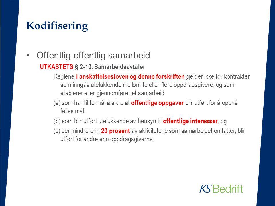Kodifisering Offentlig-offentlig samarbeid UTKASTETS § 2-10.