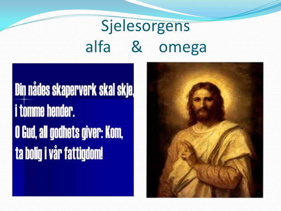 Sjelesorgens alfa & omega