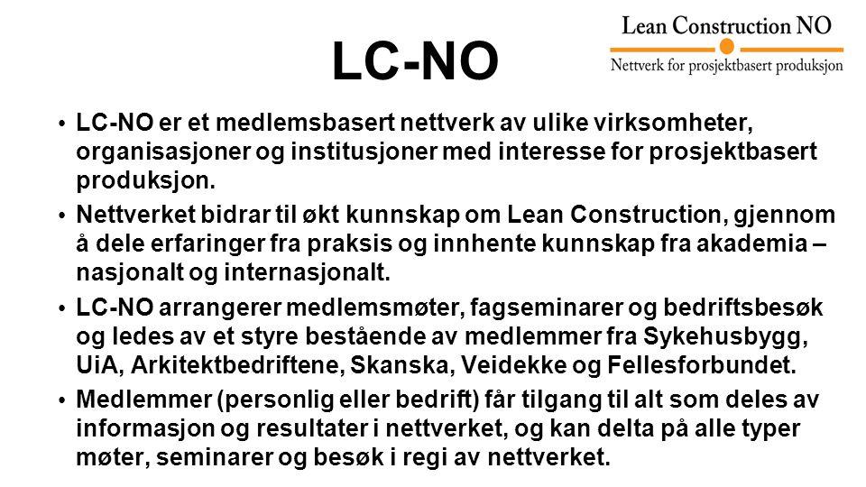 LC-NO LC-NO er et medlemsbasert nettverk av ulike virksomheter, organisasjoner og institusjoner med interesse for prosjektbasert produksjon.