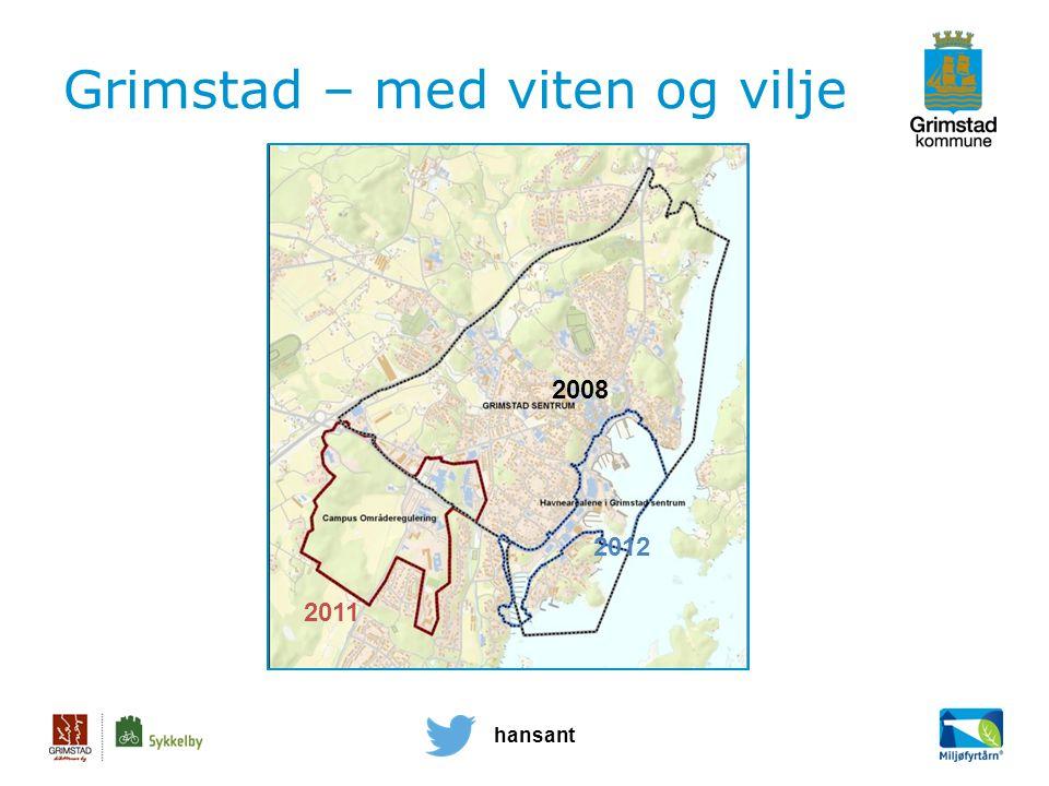 2008 2011 2012 hansant Grimstad – med viten og vilje