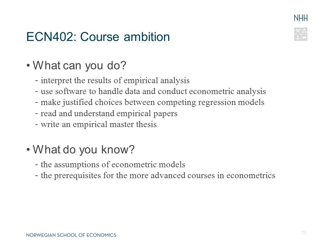 ECN402: Course ambition What can you do.