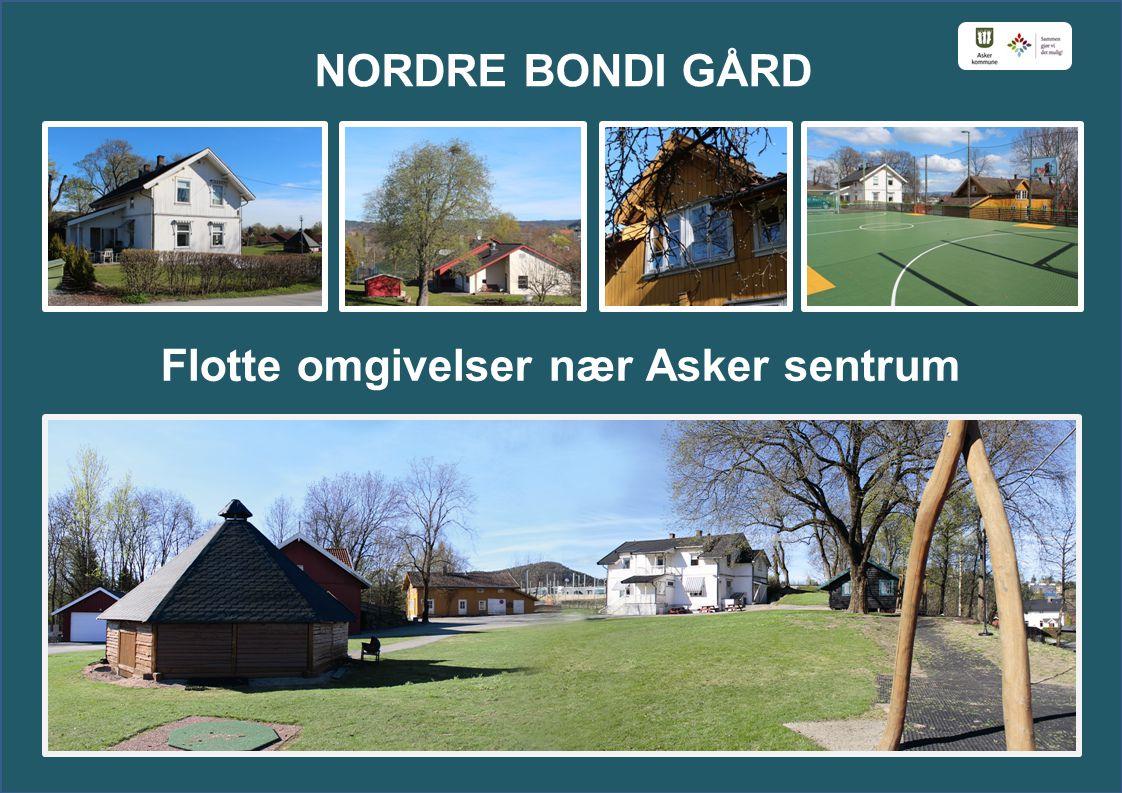 Flotte omgivelser nær Asker sentrum NORDRE BONDI GÅRD