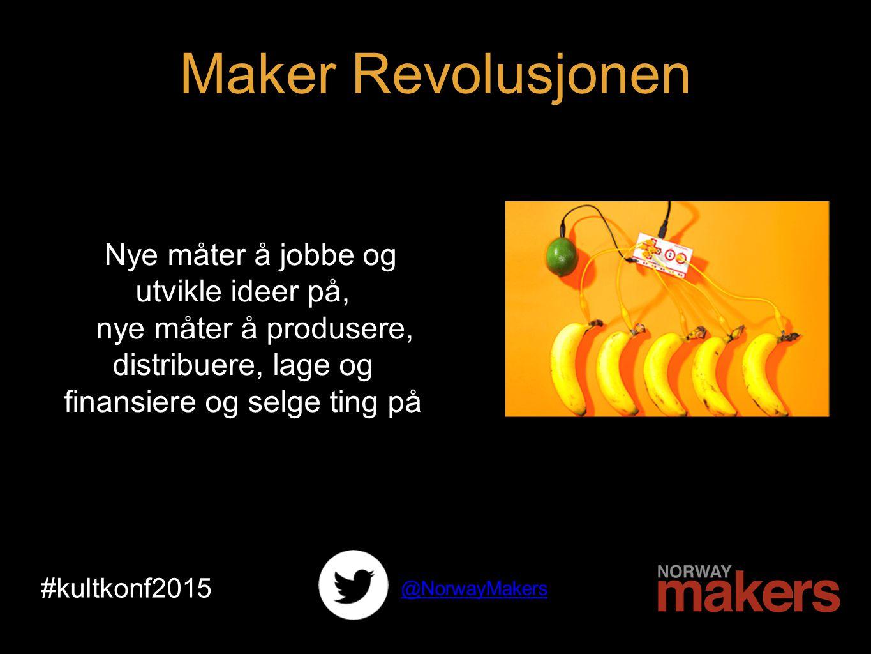 Coworking 3d-printer Thingyverse Shapeways #kultkonf2015 @NorwayMakers Maker Revolusjonen
