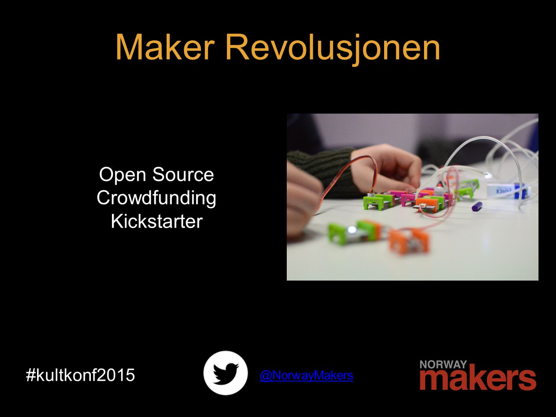 1 idé #kultkonf2015 @NorwayMakers Maker Revolusjonen