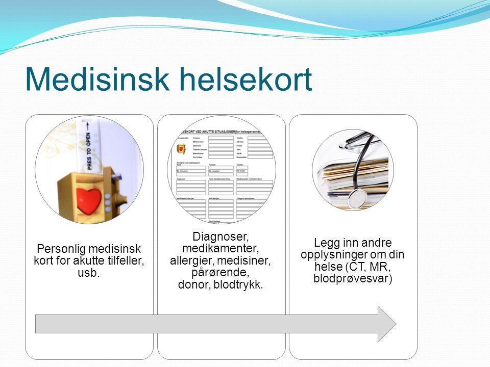 Medisinsk helsekort Personlig medisinsk kort for akutte tilfeller, usb. Diagnoser, medikamenter, allergier, medisiner, pårørende, donor, blodtrykk. Le