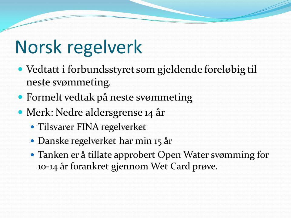 Norske regelverket Finnes på NSF web under For Svømmedommere -> Lover og regler 3 filer Regler for Open Water Teknisk arrangering (krav til arrangør ifm regelverket) Lengde/temperaturgrenser