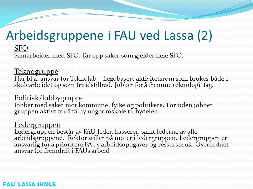 Årshjul Lassa FAU Januar Nye FAU representanter Storsamling FAU Opplæring nye representanter Februar Karneval Mai Dugnad Sykkelprøve 4.