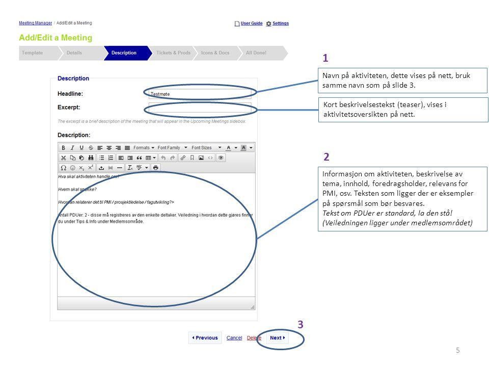 16 Hent deltakerliste Velg «Reports» på knappen til høyre for arrangementet i lista, og velg «Meeting Registration Detail».