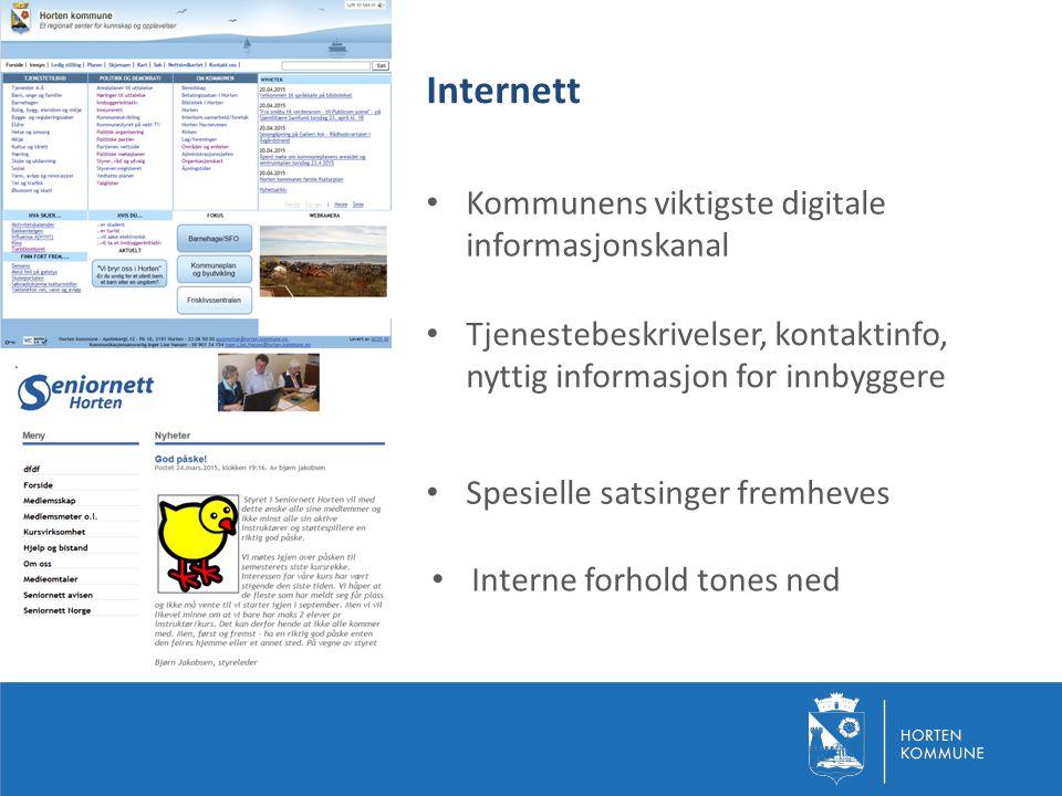 Internett Kommunens viktigste digitale informasjonskanal Tjenestebeskrivelser, kontaktinfo, nyttig informasjon for innbyggere Spesielle satsinger frem