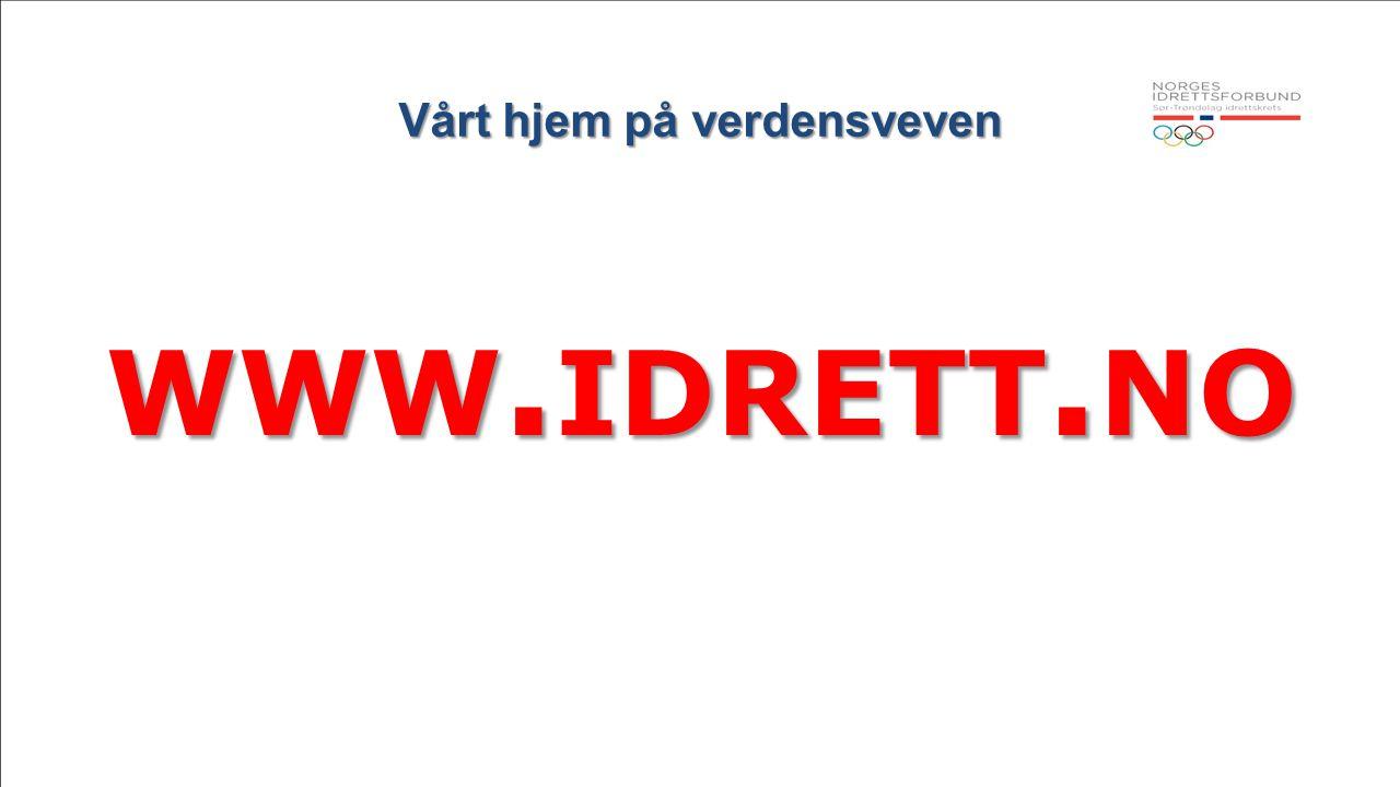 Vårt hjem på verdensveven Dette er norsk idretts egne sider Herifra kan du manøvrere deg til hvilken som helst del av norsk idrett Nettstedet inneholder bortimot alt du trenger av informasjon.