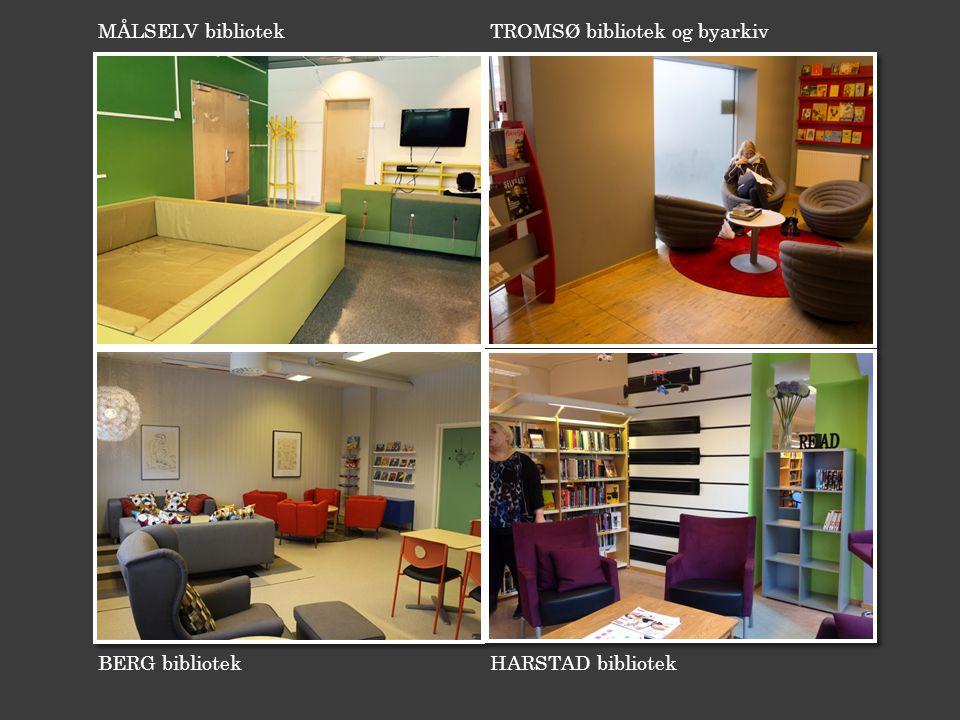 BERG bibliotek MÅLSELV bibliotek HARSTAD bibliotek TROMSØ bibliotek og byarkiv