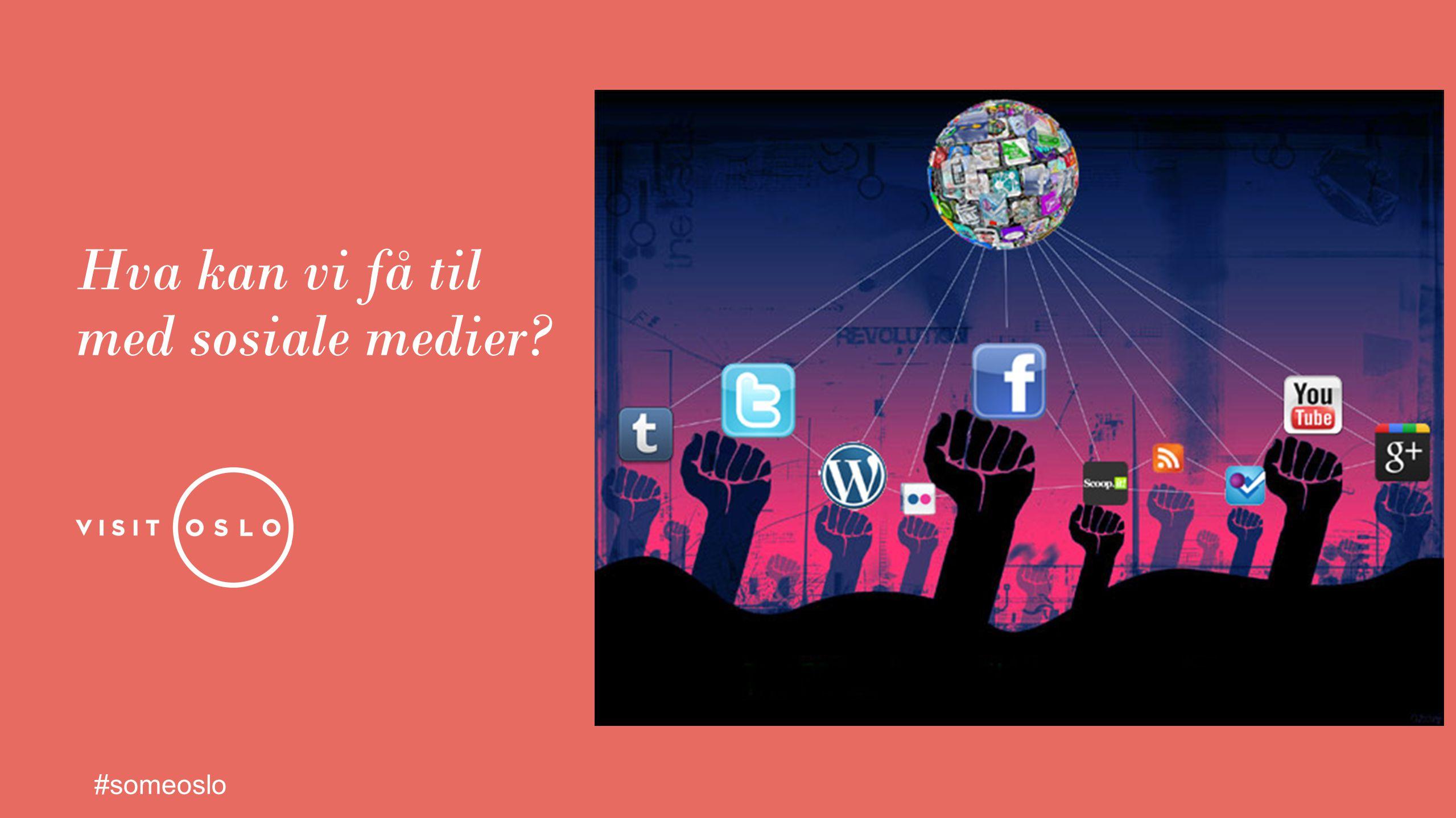Hva kan vi få til med sosiale medier? #someoslo